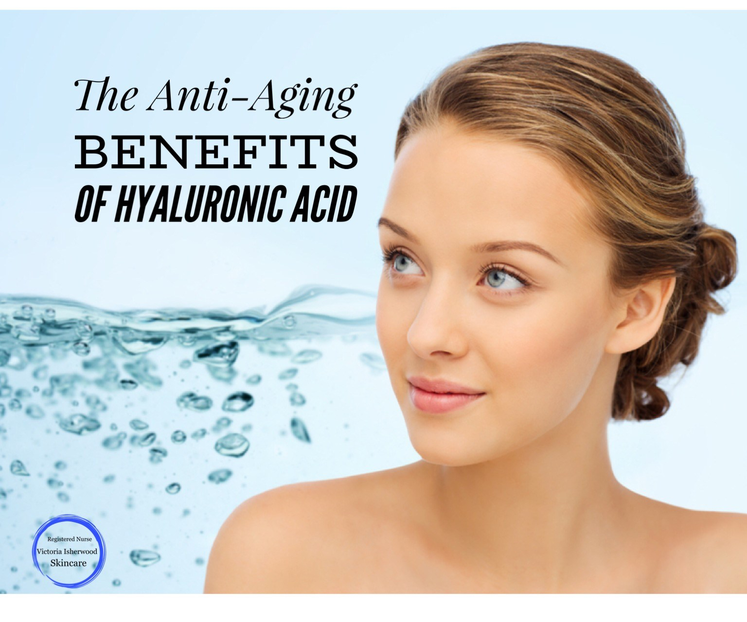 The Anti-Aging Benefits of Hyaluronic Acid – Clinical
